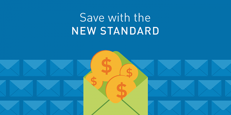 Cost Savings when Deploying the New Standard